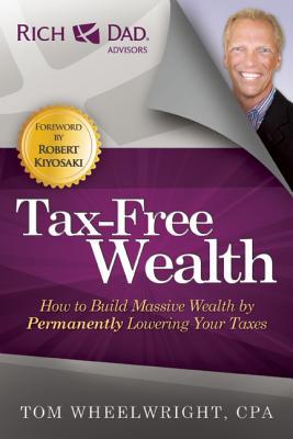 Tax-free Wealth By Wheelwright, Tom